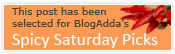 Blogadda's Spicy Saturday Pick